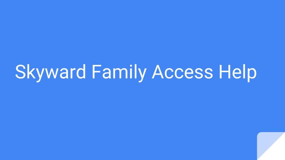 Skyward Family Access Grade Book